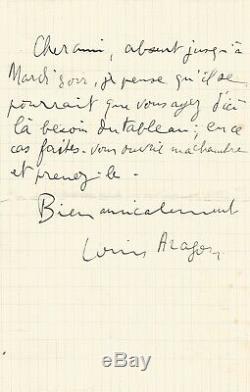 Louis ARAGON Lettre autographe signée. Faites ouvrir ma chambre